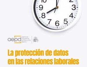 aepd proteccion de datos de los trabajadores